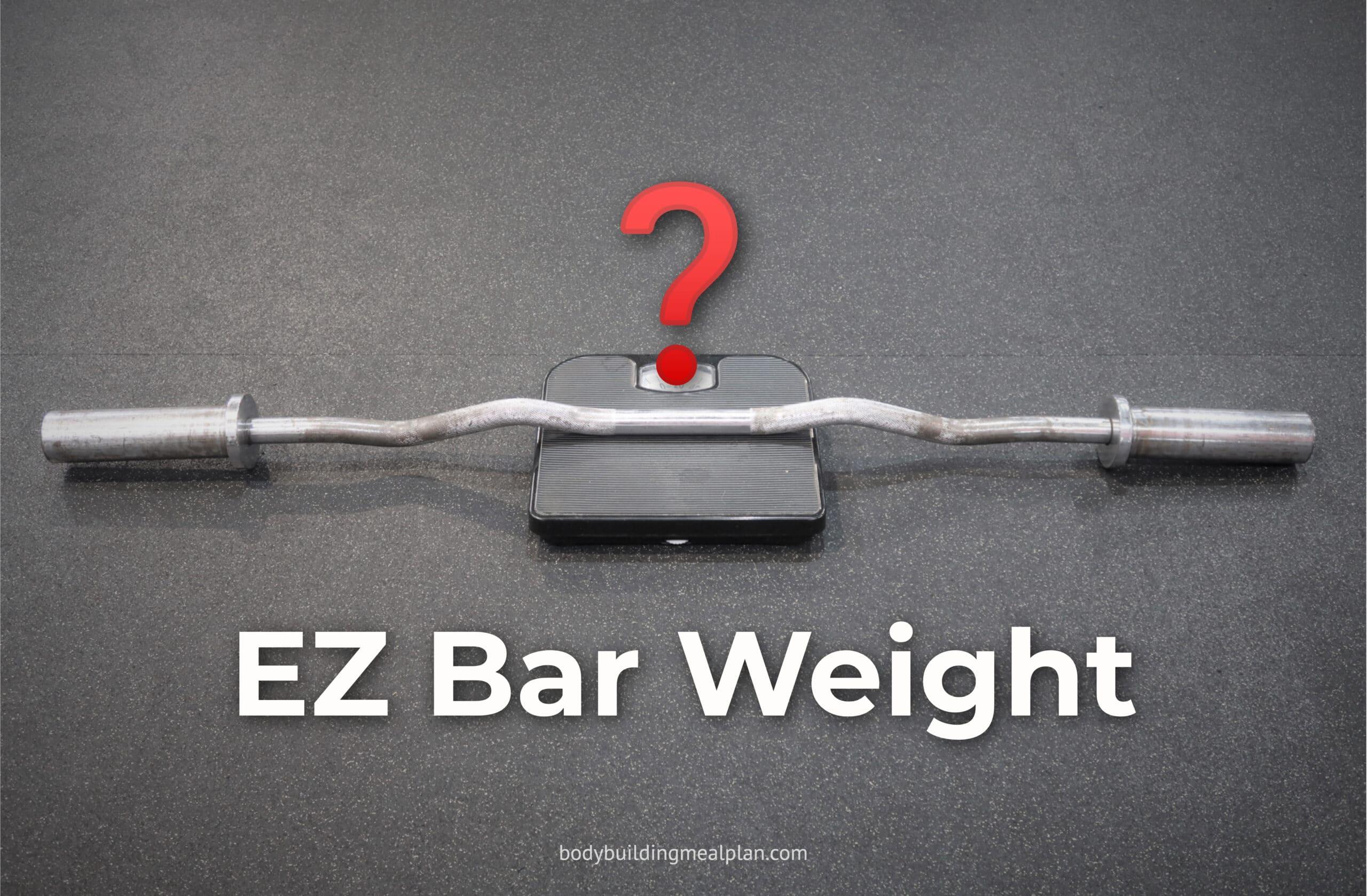 EZ Bar Weight