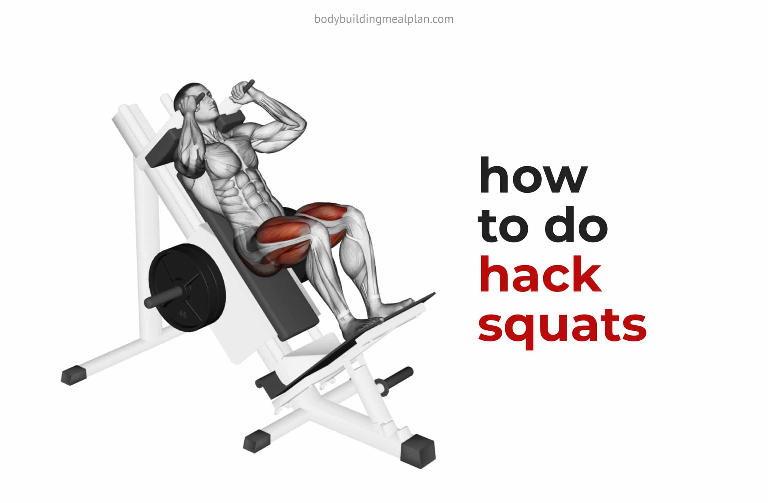 How To Do Hack Squats