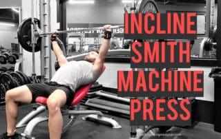 Incline Smith Machine Press