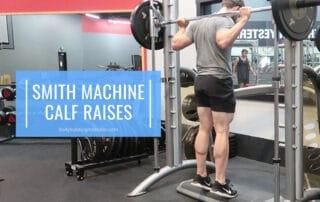 Smith Machine Calf Raises