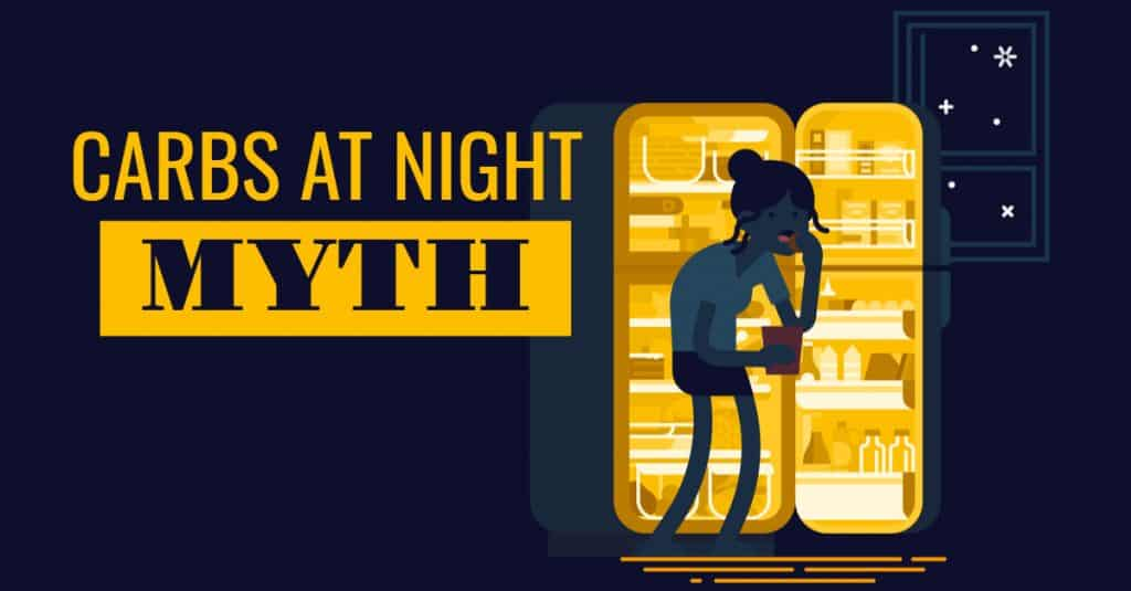 carbs at night myth