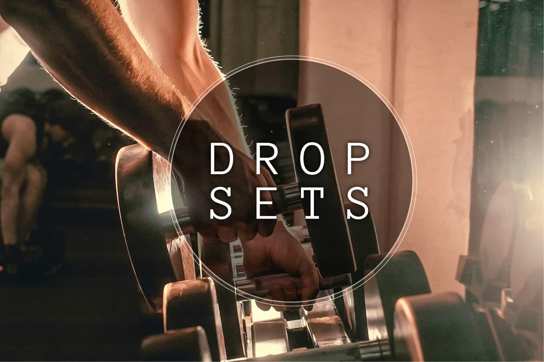 drop set