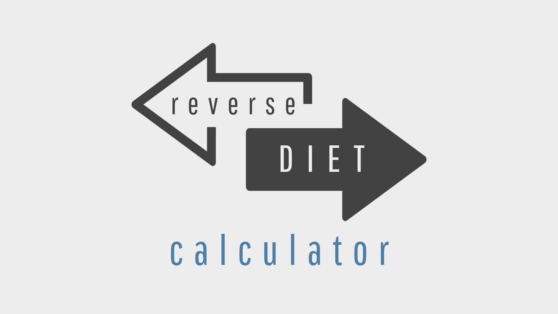 reverse dieting calculator